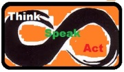 Think, Speak, Act